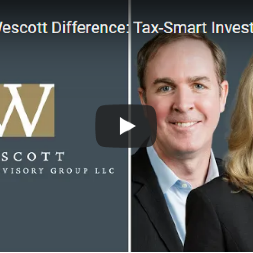 The Wescott Difference: Tax-Smart Investing