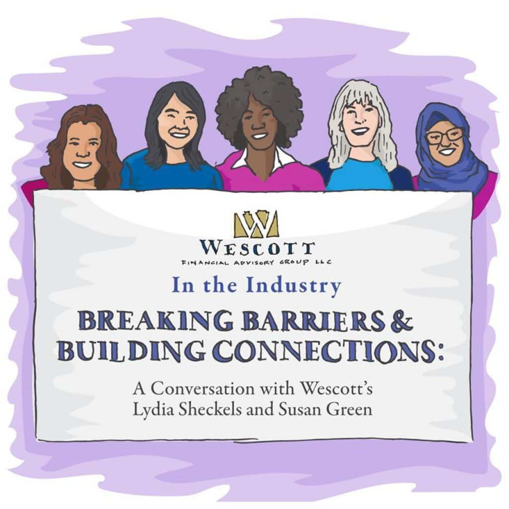 Breaking Barriers and Building Connections:  A Conversation with Wescott's Lydia Sheckels and Susan Green